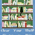 Clear You Shelf Giveaway Hop (US only)