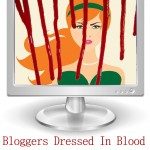 Bloggers Dressed In Blood