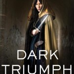 Dark Triumph by Robin LeFevers