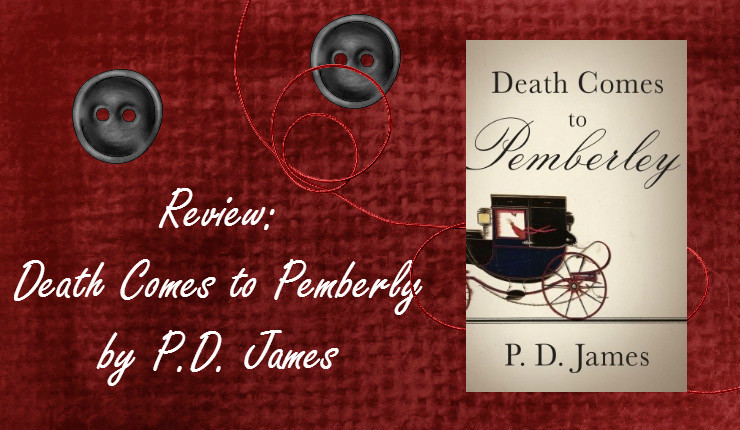 Death Comes to Pemberly by P.D. James