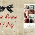 If I Stay Movie Review feature