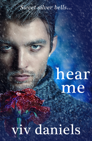 Hear Me by Viv Daniels