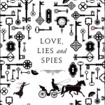 Waiting on Wednesday: Love Lies and Spies by Cindy Anstey