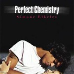 What My Students Are Reading: Perfect Chemistry by SImone Elkeles