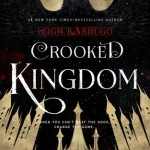 Waiting on Wednesday: Crooked Kingdom by Leigh Bardugo (27 September 2016)