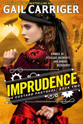 Imprudence (The Custard Protocol, #2) by Gail Carriger