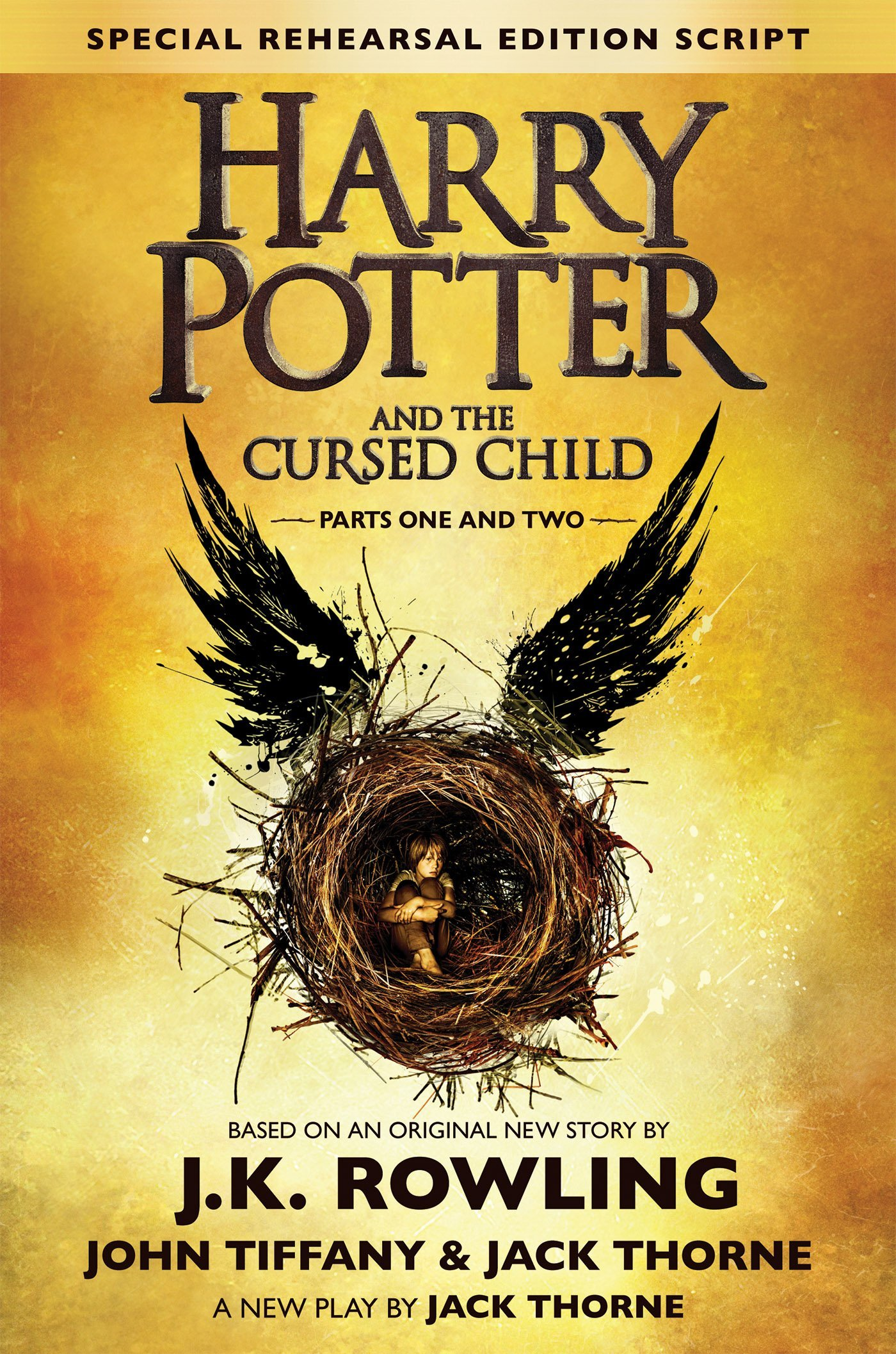 Harry Potter and the Cursed Child - Parts One and Two (Harry Potter, #8) by J.K. Rowling, John Tiffany, Jack Thorne