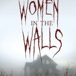 Review: The Women In The Walls by Amy Lukavics