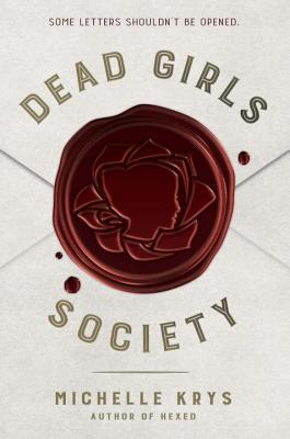 Waiting On Wednesday: Dead Girl's Society by Michelle Krys