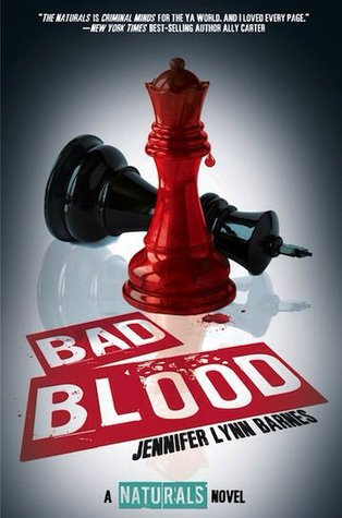 Waiting On Wednesday: Bad Blood (The Naturals #4) by Jennifer Lynn Barnes