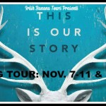 Blog Tour: This Is Our Story by Ashley Elston (Top Ten and Giveaway)