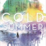 WOW: Cold Summer by Gwen Cole