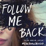 WOW: Follow Me Back by A.V. Geiger