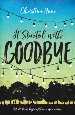 it-started-with-goodbye