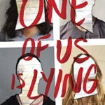 WOW: One of Us Is Lying by Karen M. McManus