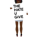 WOW: The Hate You Give by Angie Thomas