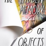 WOW: The Hidden Memory of Objects by Danielle Mages Amato