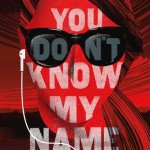 WOW: You Don't Know My Name by Kristen Orlando