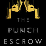 Blog Tour: The Punch Escrow by Tal M. Klein Q&A