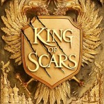 Waiting on The King of Scars by Leigh Bardugo
